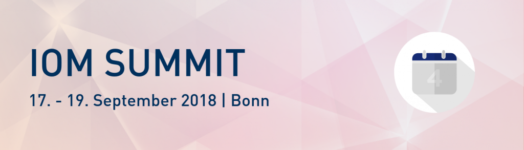IOM Summit vom 17. -19.09.18 in Bonn