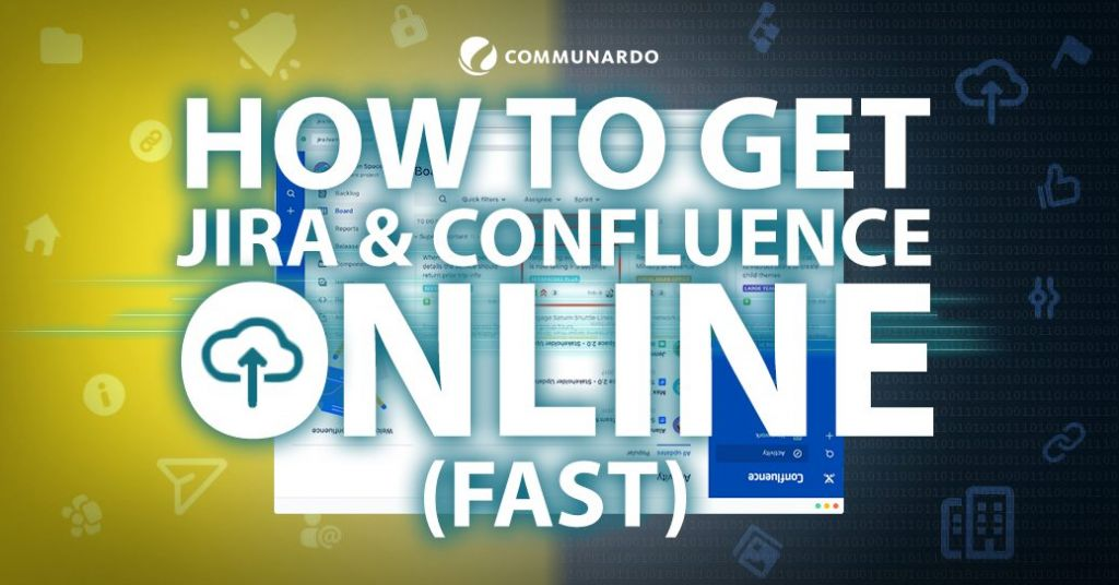 How to Get Jira a Confluence Online Fast