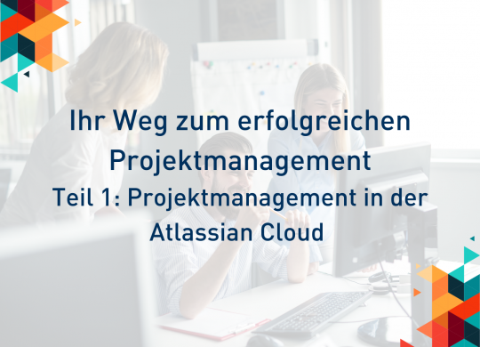 Projektmanagement in der Atlassian Cloud Blog
