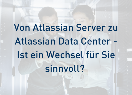 Blog Von Atlassian Server zu Atlassian Data Center