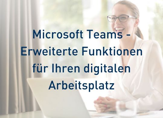 Erweiterte Funktionen in Microsoft Teams
